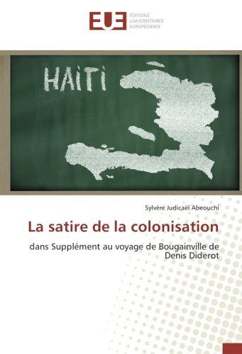 La satire de la colonisation: dans Supplément au voyage de Bougainville de Denis Diderot