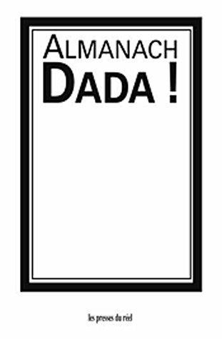 Almanach Dada ! : Edition bilingue français-allemand