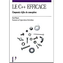 Le C++ efficace. Cinquante règles de conception