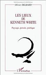 Les lieux de Kenneth White