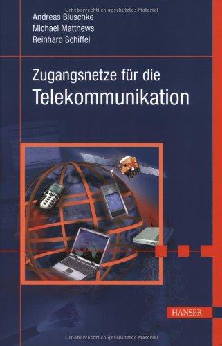Zugangsnetze für die Telekommunikation