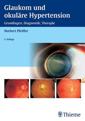 Glaukom und okuläre Hypertension