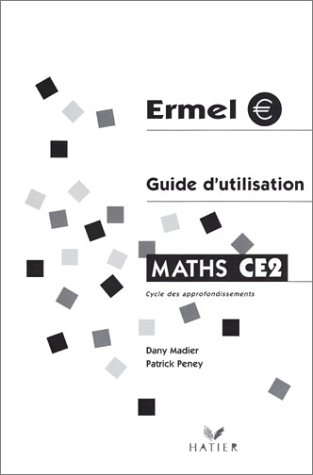 Ermel : Guide d'utilisation : Maths, CE2