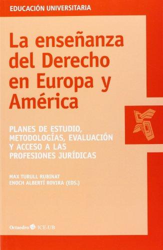 La Enseñanza Del Derecho En Europa Y América (Educación universitaria)