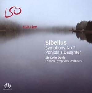 Sibelius - Symphony No 2; Pohjola's Daughter (LSO, Davis)