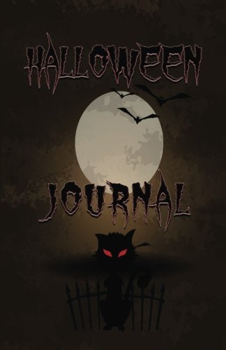 Halloween Journal: Scary Halloween Journals, Notebooks, Diary. Perfect gift for Halloween.