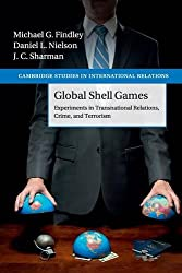 Global Shell Games: Experiments In Transnational Relations, Crime, And Terrorism (Cambridge Studies in International Relations)