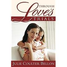 Through Love's Trials