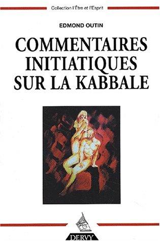 Commentaires initiatiques sur la Kabbale
