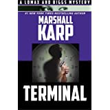 Terminal (A Lomax and Biggs Mystery) by Marshall Karp (2016-05-03)
