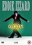 Eddie Izzard: Glorious [DVD]