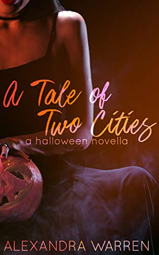 A Tale of Two Cities: A Halloween Novella (English Edition)