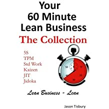 Your 60 Minute Lean Business - The Collection by Mr Jason Tisbury (2014-11-07)