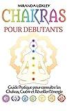 Best Chakra Livres - Chakras pour Debutants: Guide Pratique pour connaître les Review