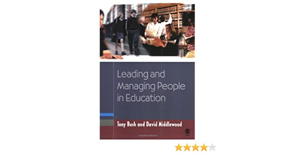 leading and managing people in education middlewood david bush tony