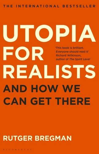 utopia-for-realists-and-how-we-can-get-there