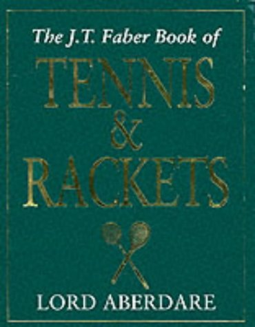 The Tennis and Rackets por Morys George Lyndhurst Bruce Baron Aberdare