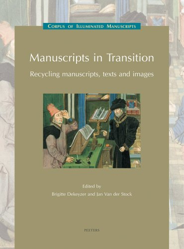 Country Themen Kostüm Western - Manuscripts in Transition: Recycling Manuscripts, Texts and Images: (Low Countries Series 10) (CORPUS OF ILLUMINATED MANUSCRIPTS, Band 15)