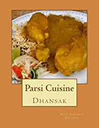Dhansak: Parsi Cuisine (Volume 3) by Rita Jamshed Kapadia (2014-03-04)