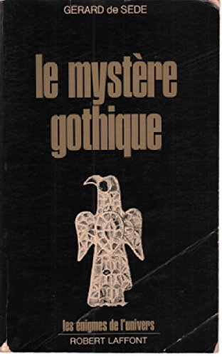 Le mystere gothique par From ROBERT LAFFONT