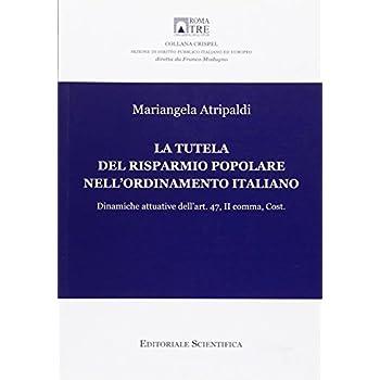 La Tutela Del Risparmio Popolare Nell'ordinamento Italiano