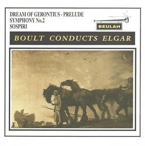 boult-conducts-elgar-beulah-symphany-no2-sospiri-the-dream-of-gerontius-prelude-bbc-symphony-orchest