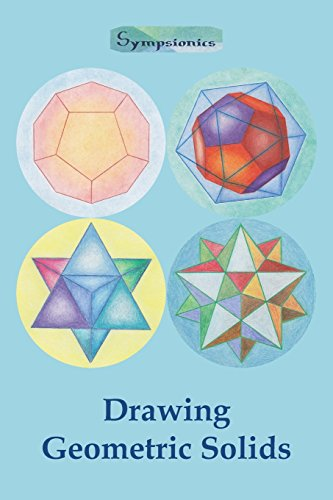 Drawing Geometric Solids: How to Draw Polyhedra from Platonic Solids to Star-Shaped Stellated Dodecahedrons por Sympsionics Design
