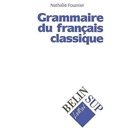Grammaire du français classique