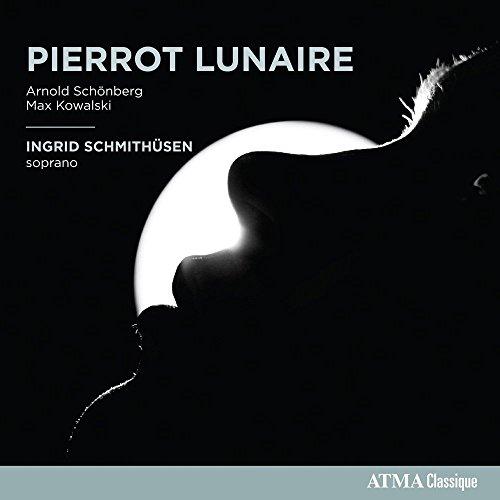 Schoenberg - Kowalski : Pierrot Lunaire