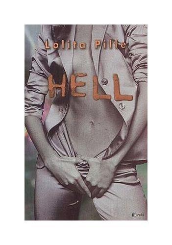 Hell - Lolita Pille [KSIÄĹťKA] -