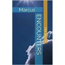Encounters: Marcus