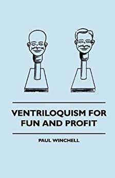 Ventriloquism For Fun And Profit