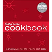 Betty Crocker Cookbook: Bonus Edition: Everything You Need to Know to Cook Today
