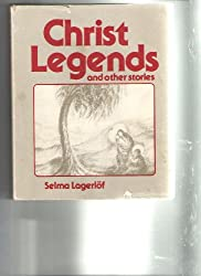 Christ Legends and Other Stories