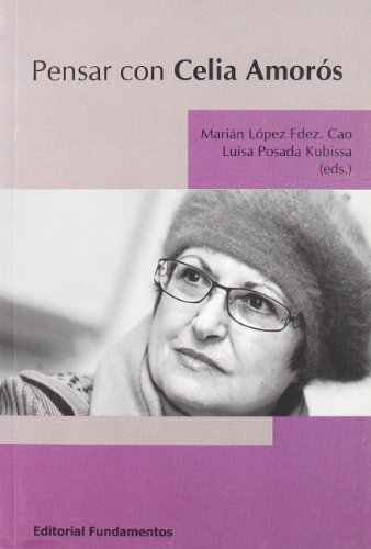 Pensar con Celia Amorós (Ciencia / Género)