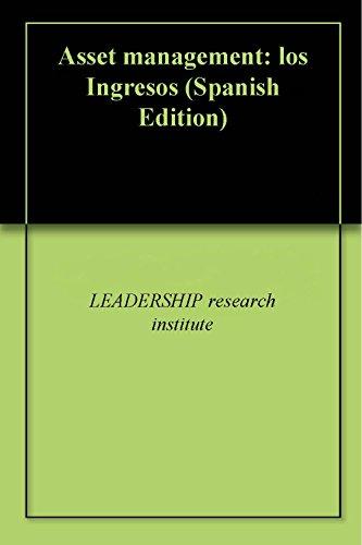 Asset management: los Ingresos por LEADERSHIP research institute