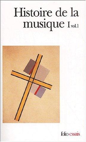 Histoire de la musique (Tome 1 Volume 1)-Des origines à Jean-Sébastien Bach) par Collectifs