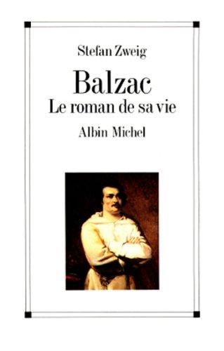 Balzac, le roman de sa vie