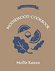 The Moosewood Cookbook: 40th Anniversary Edition by Mollie Katzen (2014-10-28)