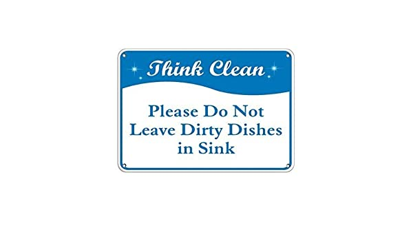 TammieLove Think Clean Please Do Not Leave Dirty Dishes in Sink Targa Metallica in Alluminio 20,3 x 30,5 cm