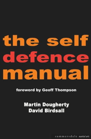 The Self-defence Manual (Summersdale martial arts)