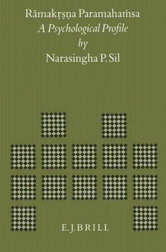 Rāmakṛṣṇa Paramahaṁsa: A Psychological Profile (Brill's Indological Library) por Narasingha Sil