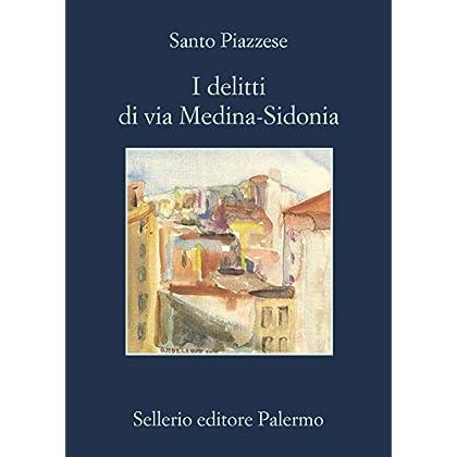 I Delitti Di Via Medina-Sidonia (Lorenzo La Marca)