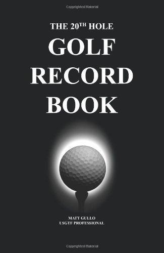 The 20th Hole: Golf Record Book by Gullo, Matt (2009) Hardcover