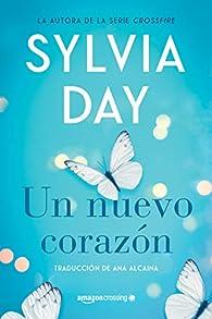 Un nuevo corazón par Sylvia Day