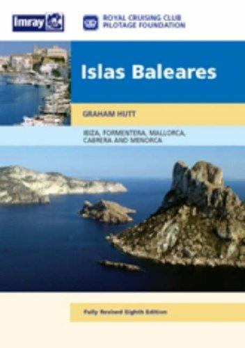 Isla Baleares: Ibiza, Formentera, Mallorca, Cabrera and Menorca