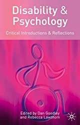 Disability and Psychology: Critical Introductions and Reflections