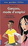 Telecharger Livres Garcons mode d emploi (PDF,EPUB,MOBI) gratuits en Francaise