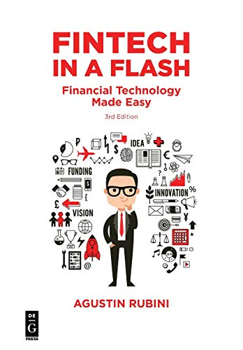 Fintech in a Flash: Financial Technology Made Easy, Third Edition Innovationen Flash