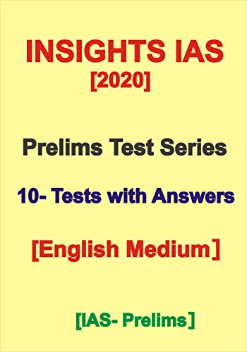 Prelims Test Series INSIGHT IAS With Answers For 2020 In English